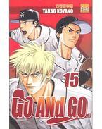 Go and Go - 15 - KOYANO, TAKAO