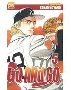 Go and Go - 5. - KOYANO, TAKAO