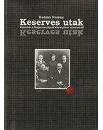Keserves utak - Kozma Ferenc