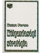 Külgazdasági stratégia - Kozma Ferenc