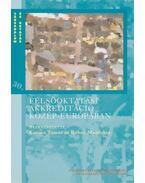 Felsőoktatási akkreditáció Közép-Európában - Kozma Tamás, Rébay Magdolna