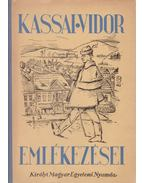 Kassai Vidor emlékezései - Kozocsa Sándor