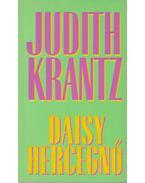 Daisy hercegnő - Krantz, Judith