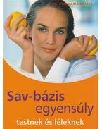Sav-bázis egyensúly testnek és léleknek - Kraske, Eva-Maria