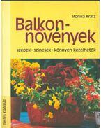 Balkonnövények - Kratz, Monika