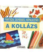 A kollázs - Krén Katalin (szerk.)