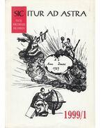 Sic Itur ad Astra 1999/1. - Kreutzer Andrea, Morenth Péter, Sahin-Tóth Péter, Szilágyi Márton