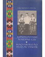 Magyarországi délszláv táncok (dedikált) - Kricskovics Antal