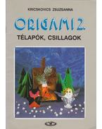 Origami 2. - Kricskovics Zsuzsanna