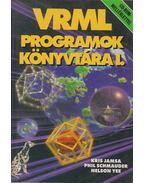 VRML programok könyvtára I. - Kris Jamsa, Phil Schmauder, Nelson Yee