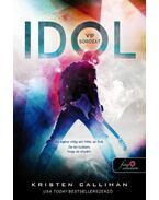 Idol - VIP 1. - Kristen Callihan