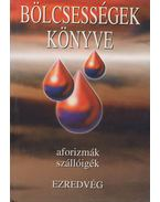 Bölcsességek könyve III. - Kristó Nagy István