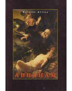 Ábrahám (dedikált) - Kristóf Attila