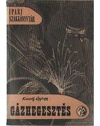 Gázhegesztés - Kristóf György