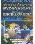 Országos természetgyógyászati és ezoterikus enciklopédia és szaknévsor + feng shui katalógus - Kristóf Maximillian