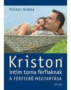Kriston intim torna férfiaknak - Kriston Andrea