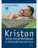 Kriston intim torna férfiaknak - új - Kriston Andrea