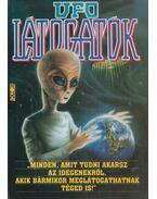 UFO látogatók (aláírt) - Kriston Endre, Szűcs Róbert, Tölgyesi Zoltán, Trethon Judit