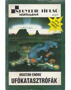Ufókatasztrófák - Kriston Endre