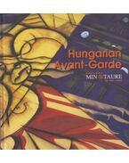 Hungarian Avant-Garde - Krisztina Passuth, Kálmán Makláry, Yaron Lavitz