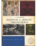 Ásatások a ''Bibliai'' országokban - Kriveljov, I. A.
