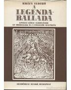 A legendaballada - Kríza Ildikó
