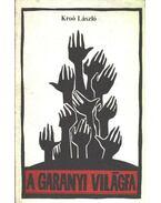 A garanyi világfa - Kroó László