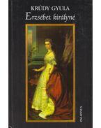 Erzsébet királyné - Krúdy Gyula