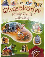 Olvasókönyv Krúdy Gyula műveiből - Krúdy Gyula