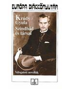 Szindbád és társai - Krúdy Gyula