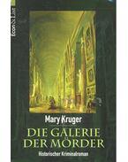 Die Galerie der Mörder - KRUGER, MARY