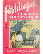 Földrajzi múzeumi tanulmányok 1993. 12. szám - Kubassek János