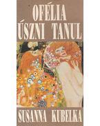 Ofélia úszni tanul - Kubelka, Susanna