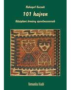 101 hajren - Középkori örmény szerelmesversek - KUCSAK, NAHAPET