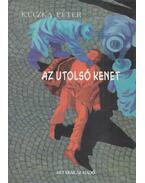 Az utolsó kenet - Kuczka Péter