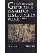 Geschichte des Alltags des deutschen Volkes Band 5 - Kuczynski, Jürgen