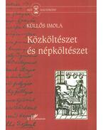 Közköltészet és népköltészet - Küllős Imola
