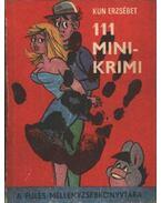 111 mini krimi - Kun Erzsébet