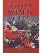 Sztálin alkonya - Kun Miklós