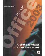Microsoft Office 2003 - Kuntner Gábor