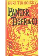 Panter Tiger & Co - Kurt Tucholsky