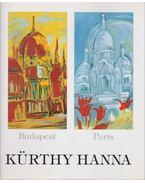Kürthy Hanna - Budapest/Paris + Kiállítási meghívó (dedikált) - Kürthy Hanna