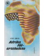 Afrika fölértékelése - Kürti Gábor