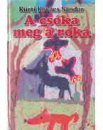 A csóka meg a róka - Kürti Kovács Sándor