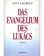 Das Evangelium des Lukács (dedikált) - Kurucz Gyula