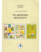 1-2. osztályos matematikai felmérések kézikönyv - Kurucz Istvánné, Tóth Ferencné, Flór Lászlóné