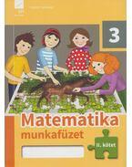 Matematika munkafüzet 3 osztályosoknak II. kötet - Kuruczné Borbély Márta, Ackermann Rita