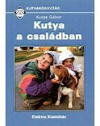 Kutya a családban - Kutas Gábor
