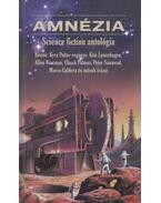 Amnézia - Kyra Potter, Kim Lancehagen, Allen Newman, Chuck Palmer, Peter Sanawad, Marco Caldera