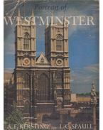 Portrait of Westminster - L. C. Spaull, A. F. Kersting